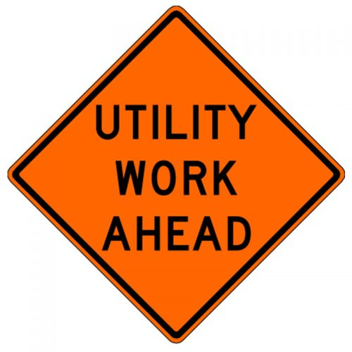Bird Dog Traffic Control - Utility Work Ahead Sign