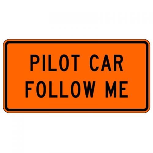 Bird Dog Traffic Control - Pilot Car Follow Me Sign