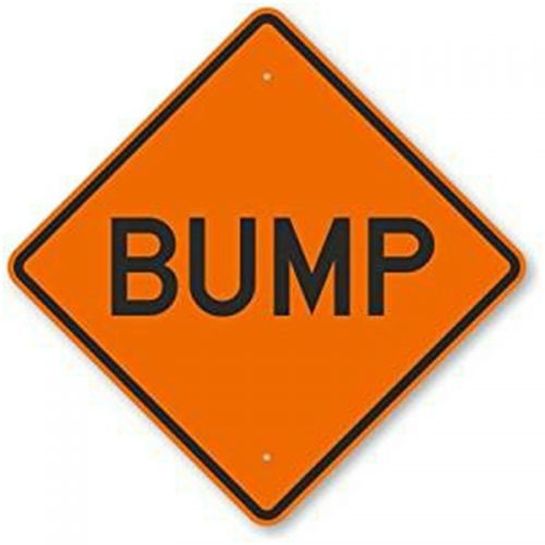 Bird Dog Traffic Control - Bump Sign