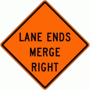 Bird Dog Traffic Control - Lane Ends Merge Right Sign